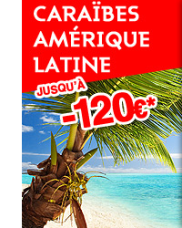 Caraïbes jusqu'à -120€
